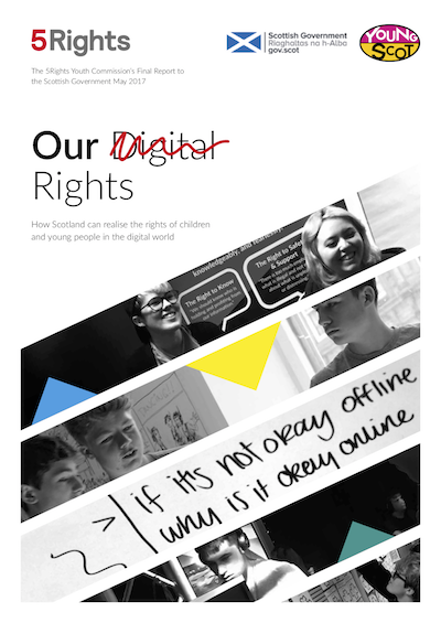 5Rights Youth Commission Scotland Report: 'Our Digital Rights'