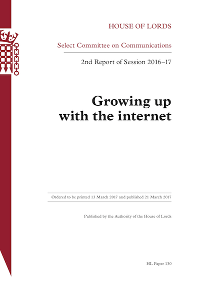 House of Lords Communications Committee Report 'Growing Up with the Internet'